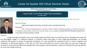 CAGIS Virtual Seminar 9/30, 1:30 pm : Application of Deep Learning to Image Geo-location, Dr. Chen Chen